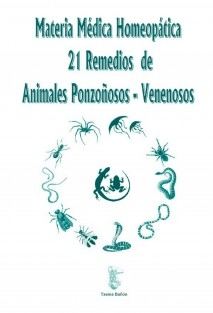 Materia Médica Homeopática de 21 Animales Ponzoñosos-Venenosos