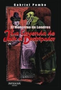 El monstruo de Londres. La leyenda de Jack el Destripador