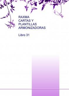 RAXMA CARTAS Y PLANTILLAS ARMONIZADORAS Libro 31