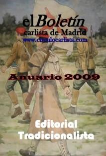 Anuario 2009 del Boletín Carlista de Madrid.