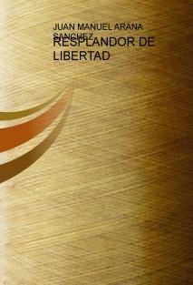 RESPLANDOR DE LIBERTAD