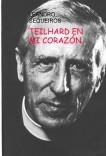TEILHARD EN MI CORAZÓN