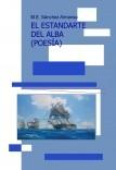 EL ESTANDARTE DEL ALBA (POESÍA)