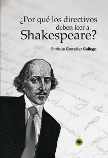 ¿Por qué los directivos deben leer a Shakespeare?