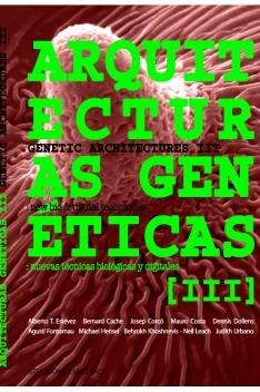Arquitecturas Genéticas 3: nuevas técnicas biológicas y digitales