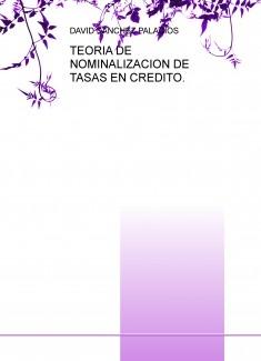 TEORIA DE NOMINALIZACION DE TASAS EN CREDITO.