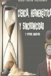 Ciencia, hermenéutica y sincronicidad