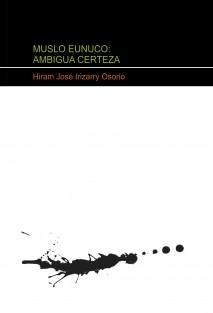 MUSLO EUNUCO: AMBIGUA CERTEZA