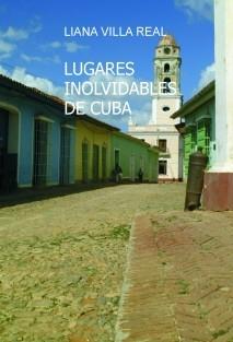 LUGARES INOLVIDABLES DE CUBA
