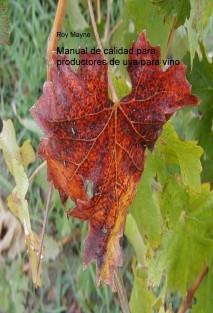 Manual de calidad para productores de uva para vino