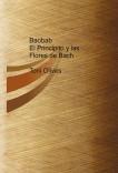 Baobab. El Principito y las Flores de Bach