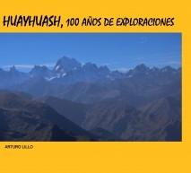 Huayhuash, 100 años de exploraciones