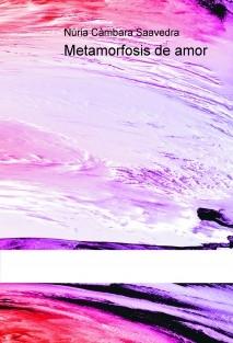 Metamorfosis de amor