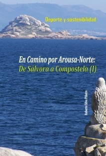 Deporte y sostenibilidad. Caminando por Arousa-Norte: Ruta de Sálvora a Compostela (I)
