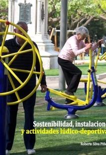 Sostenibilidad, instalaciones y actividades lúdico-deportivas