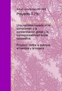 Proyecto 0,7. Erradicación de la pobreza y redistribución de las riquezas.