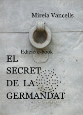 EL SECRET DE LA GERMANDAT - Edició e-book