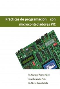 Prácticas de programación con microcontroladores PIC