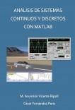 Análisis de sistemas continuos y discretos con Matlab
