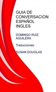 GUIA DE CONVERSACION ESPAÑOL INGLES