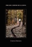 Por los Caminos de la Selva