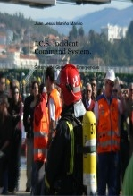 I.C.S. Incident Command System. Sistema de Gestion de Emergencias