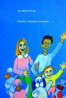 Patatín y Patatán al rescate