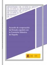 ACUERDO DE COOPERACIÓN DEL ESTADO ESPAÑOL CON LA COMISIÓN ISLÁMICA DE ESPAÑA