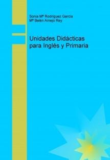 Unidades Didácticas para Inglés y Primaria