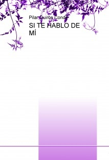 SI TE HABLO DE MÍ