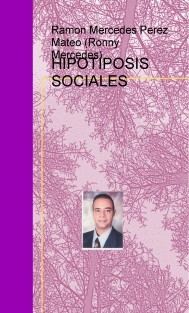HIPOTIPOSIS SOCIALES SIGLO XXI