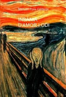 INSÀNIA D'AMOR I ODI