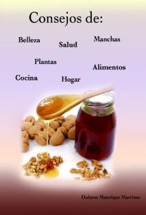 CONSEJOS DE Belleza, Alimentos, Hogar, Manchas, Plantas, Salud...
