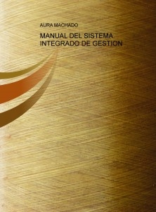 MANUAL DEL SISTEMA INTEGRADO DE GESTION
