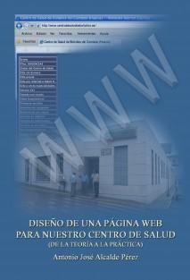 Diseño de una página Web para nuestro Centro de Salud (De la teoría a la práctica)