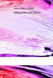 SIMULANDO RETIRADA