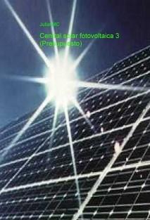 Central solar fotovoltaica 3 (Presupuesto)