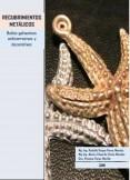 Manual de Recubrimientos Metálicos (cobreados, dorados, plateados, zincados, cromados, niquelados)