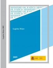 Libro LEGISLAR MEJOR 2009, autor Ministerio de Justicia