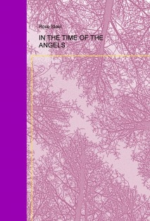 IN THE TIME OF THE ANGELS