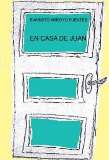 EN CASA DE JUAN