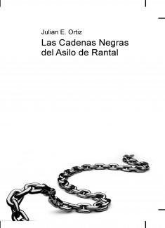 Las Cadenas Negras del Asilo de Rantal