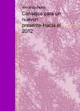 Consejos para un nuevon presente-Hacia el 2012