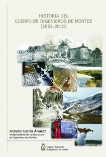 Historia del Cuerpo de Ingenieros de Montes (1853-2010)