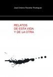 RELATOS DE ESTA VIDA Y DE LA OTRA