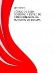 CÓDIGO DE BUEN GOBIERNO Y ESTILO DE DIRECCIÓN ALCALDIA MUNICIPAL DE SOACHA