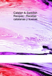 Catalan & Swedish Recipes - Recetas catalanas y suecas