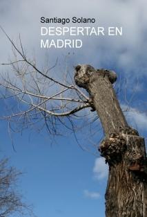 DESPERTAR EN MADRID