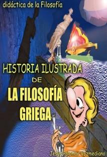 HISTORIA ILUSTRADA DE LA FILOSOFÍA GRIEGA (COLOR Y ANILLADO)