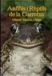 Amfibis i Reptils de la Garrotxa